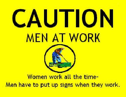 Caution, men at work sign.