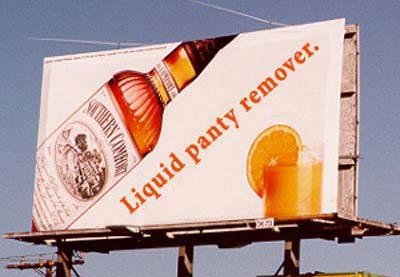Billboard ad showing a liquid panty remover.