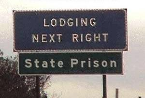 Lodging located right next to the state prison.