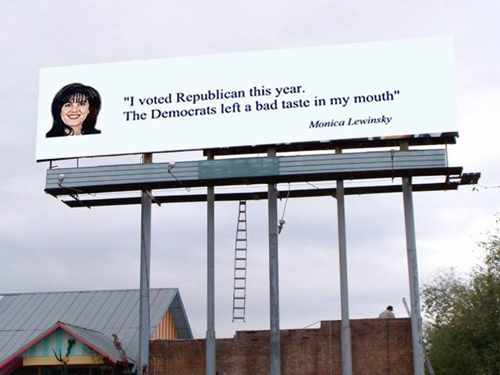 Funny billboard with a quote from Monica Lewinsky.